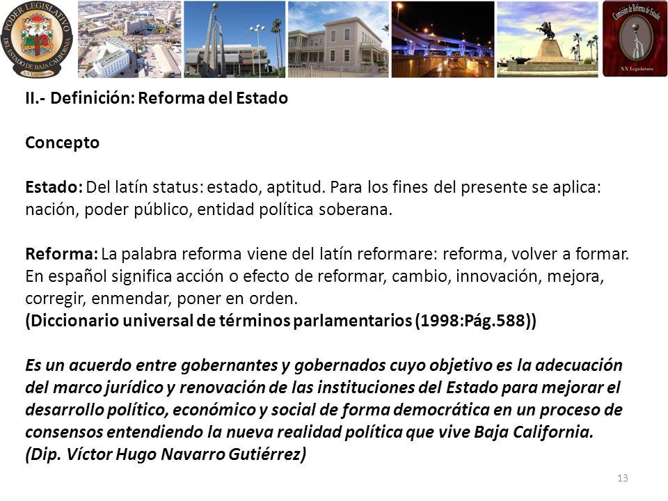 II.- Definición: Reforma del Estado