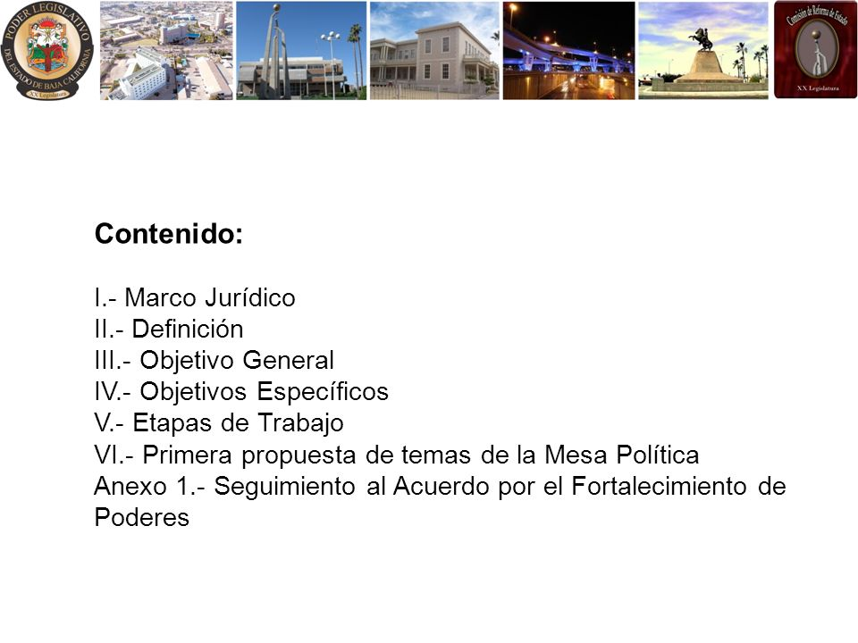 Contenido: I. - Marco Jurídico II. - Definición III