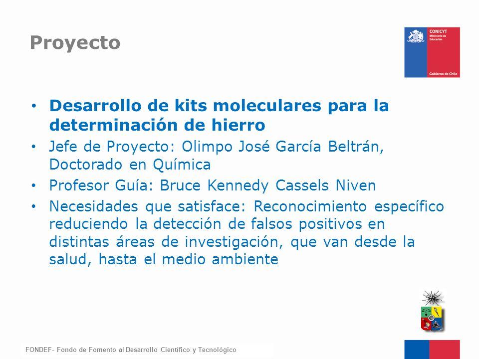 Proyecto Desarrollo de kits moleculares para la determinación de hierro. Jefe de Proyecto: Olimpo José García Beltrán, Doctorado en Química.