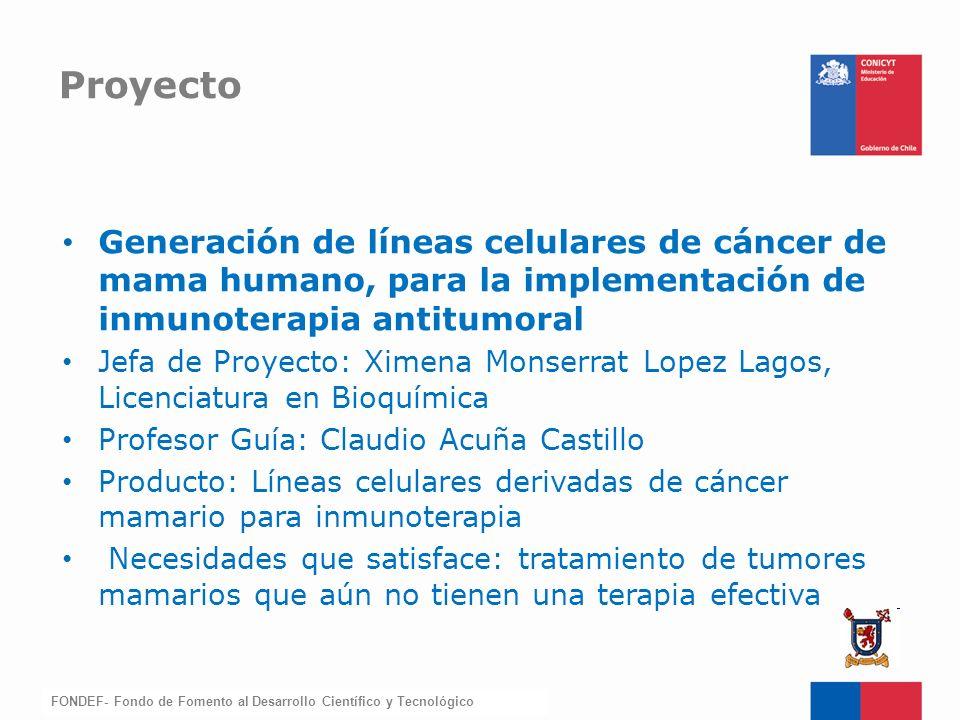 Proyecto Generación de líneas celulares de cáncer de mama humano, para la implementación de inmunoterapia antitumoral.