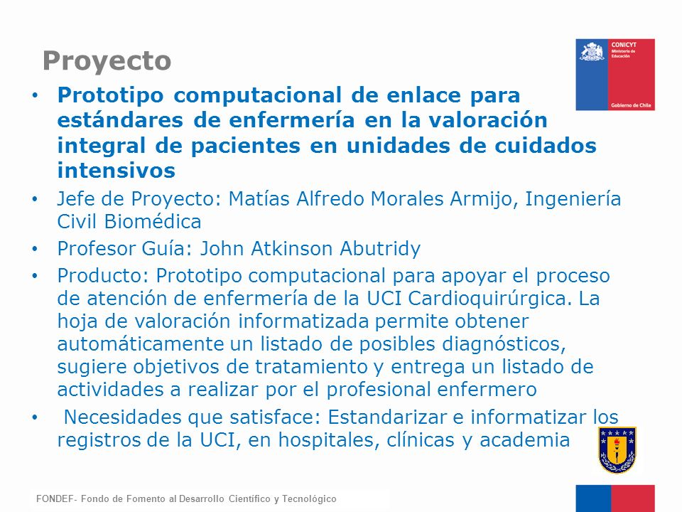 Proyecto Prototipo computacional de enlace para estándares de enfermería en la valoración integral de pacientes en unidades de cuidados intensivos.