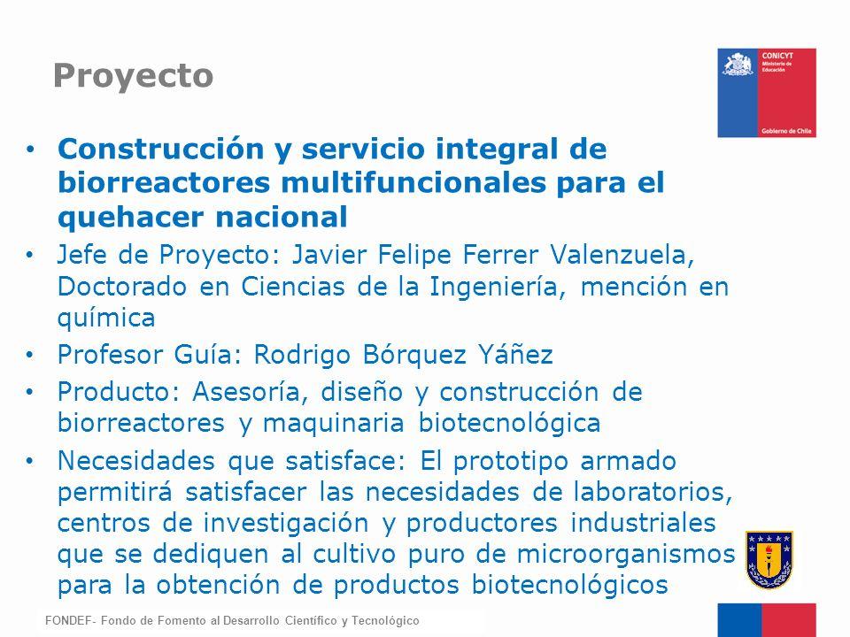 Proyecto Construcción y servicio integral de biorreactores multifuncionales para el quehacer nacional.