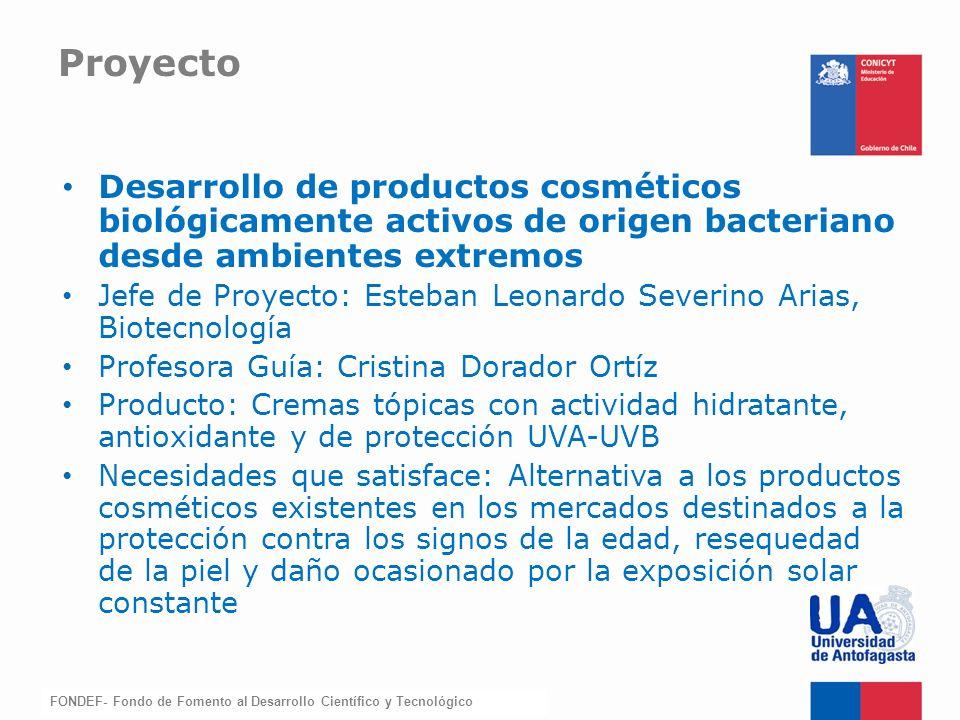 Proyecto Desarrollo de productos cosméticos biológicamente activos de origen bacteriano desde ambientes extremos.