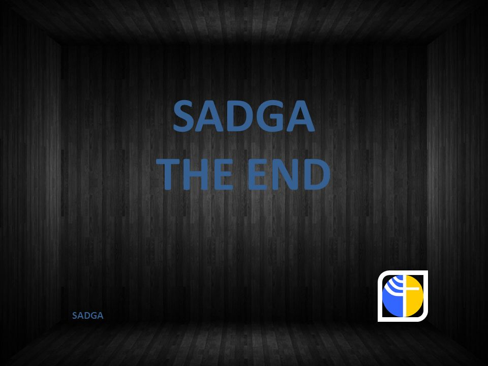 SADGA THE END SADGA