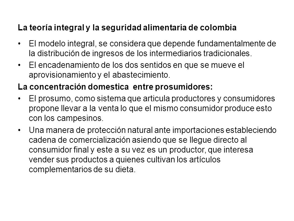 La teoría integral y la seguridad alimentaria de colombia