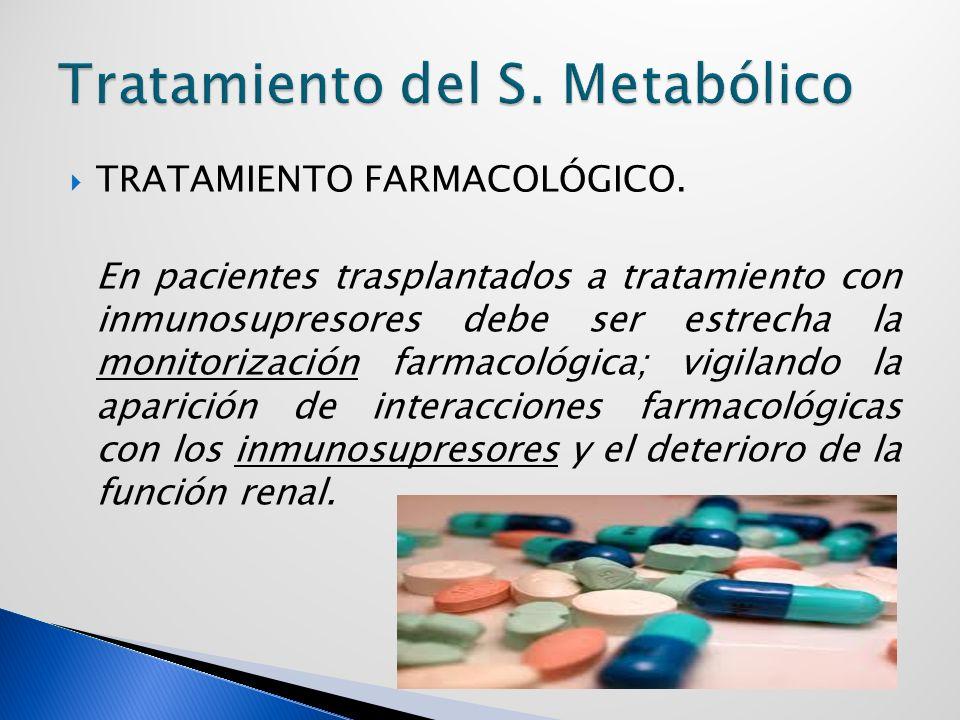Tratamiento del S. Metabólico