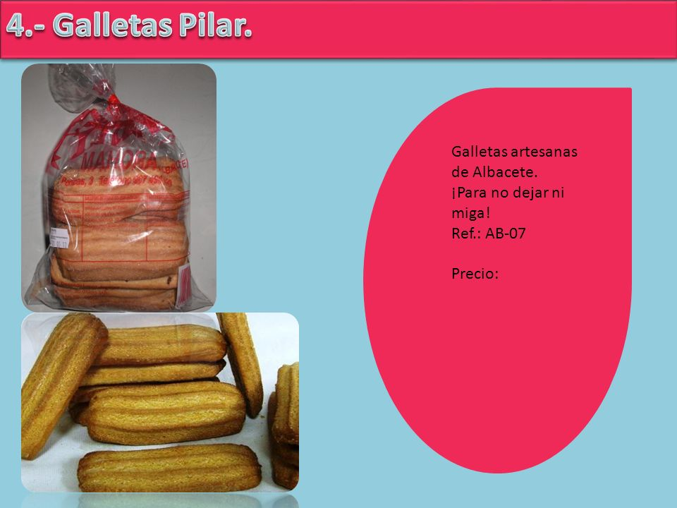 4.- Galletas Pilar. Galletas artesanas de Albacete.