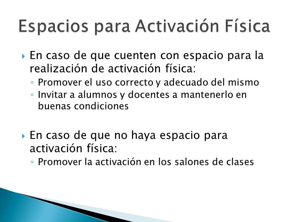 Espacios para Activación Física
