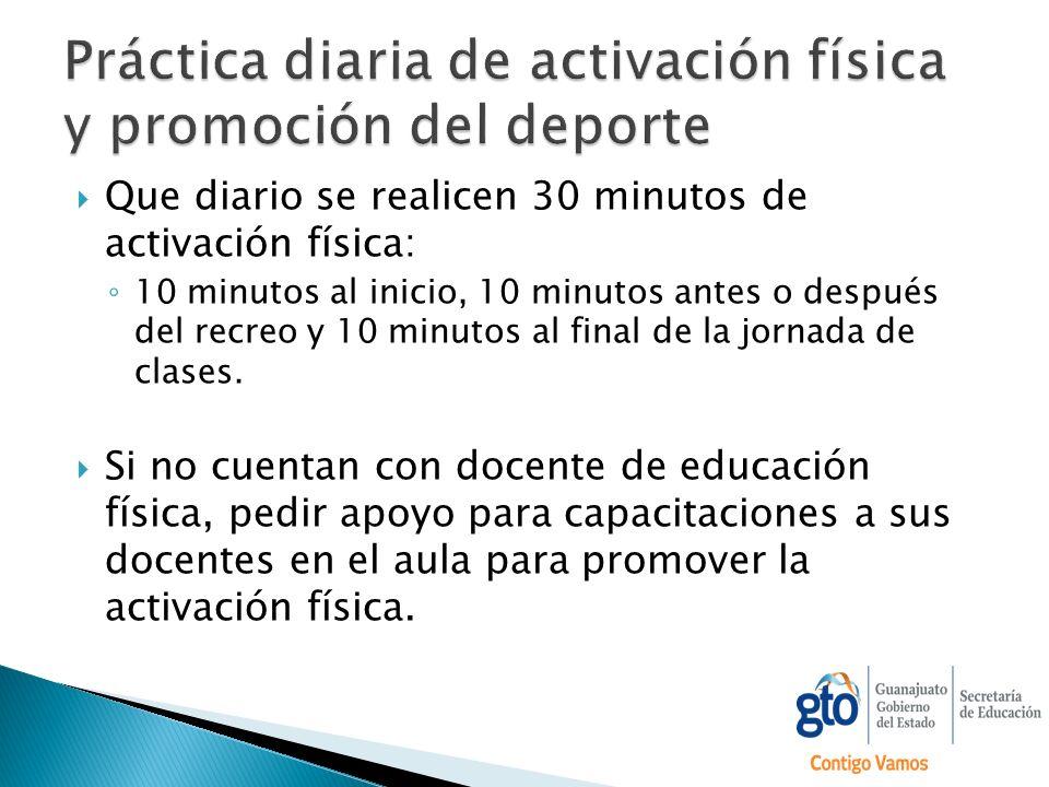 Práctica diaria de activación física y promoción del deporte