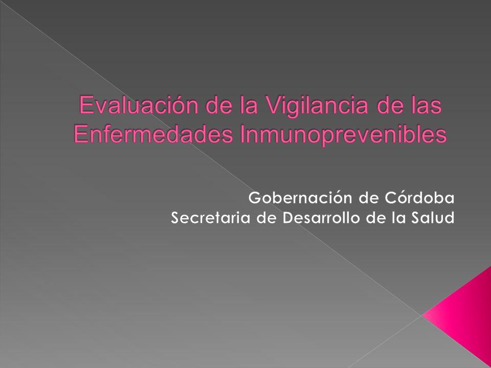 Evaluación de la Vigilancia de las Enfermedades Inmunoprevenibles