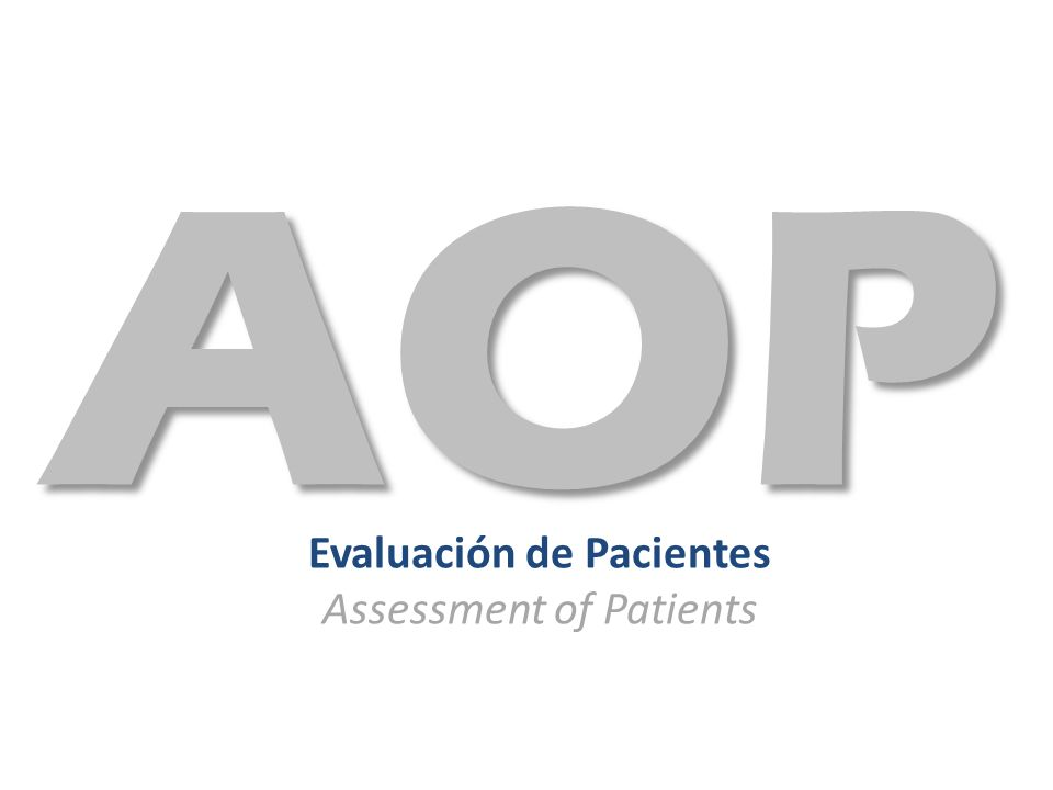 Evaluación de Pacientes Assessment of Patients