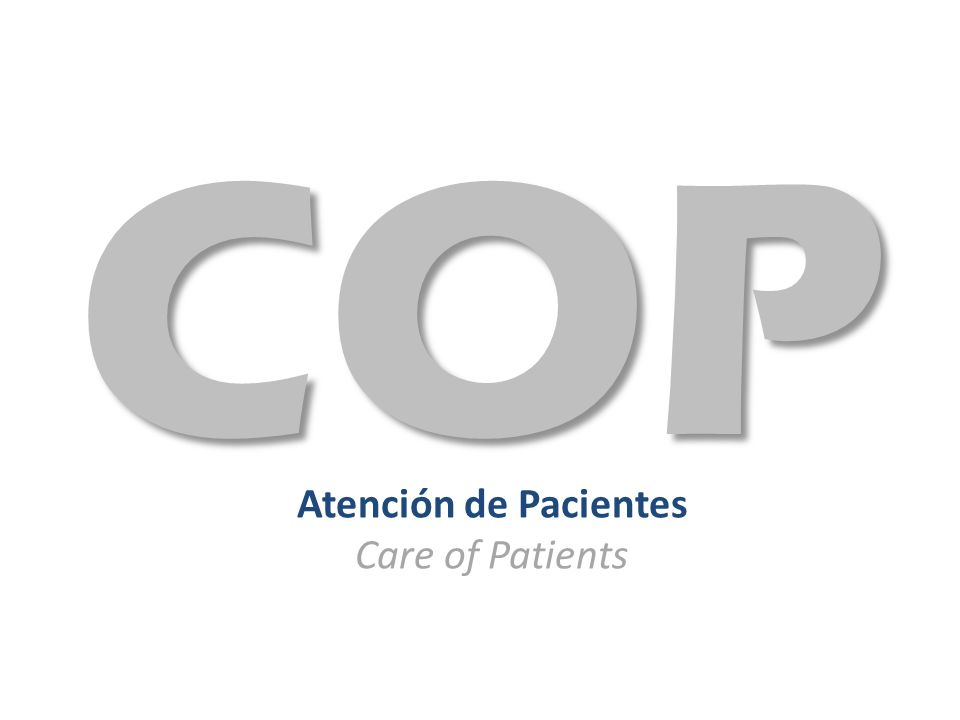 Atención de Pacientes Care of Patients