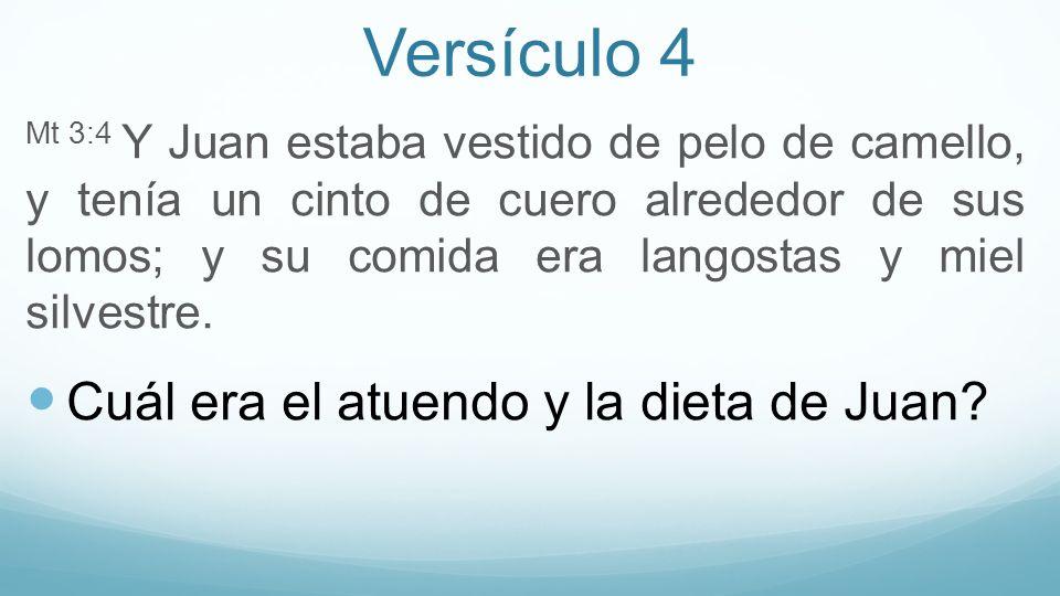 Versículo 4 Cuál era el atuendo y la dieta de Juan