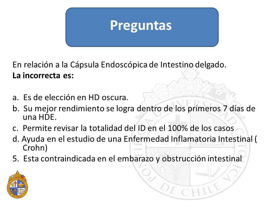Preguntas En relación a la Cápsula Endoscópica de Intestino delgado.