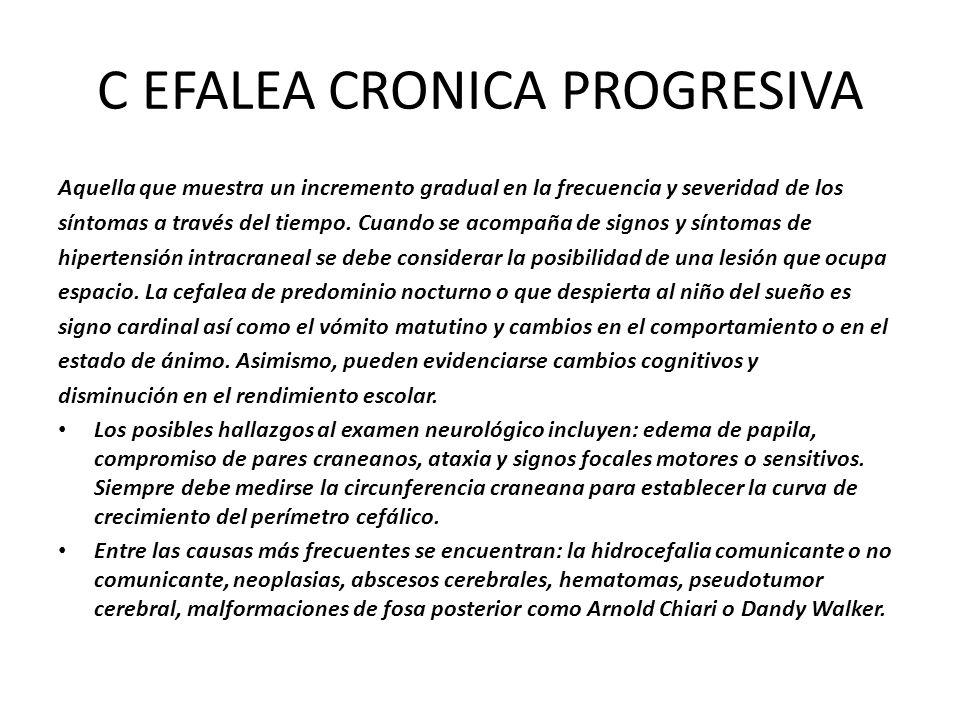 C EFALEA CRONICA PROGRESIVA