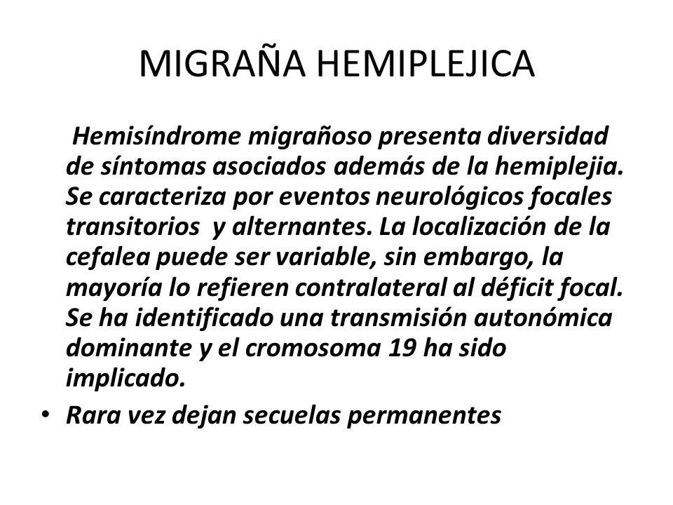 MIGRAÑA HEMIPLEJICA