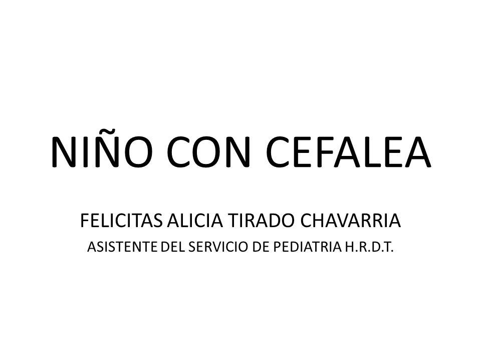 NIÑO CON CEFALEA FELICITAS ALICIA TIRADO CHAVARRIA