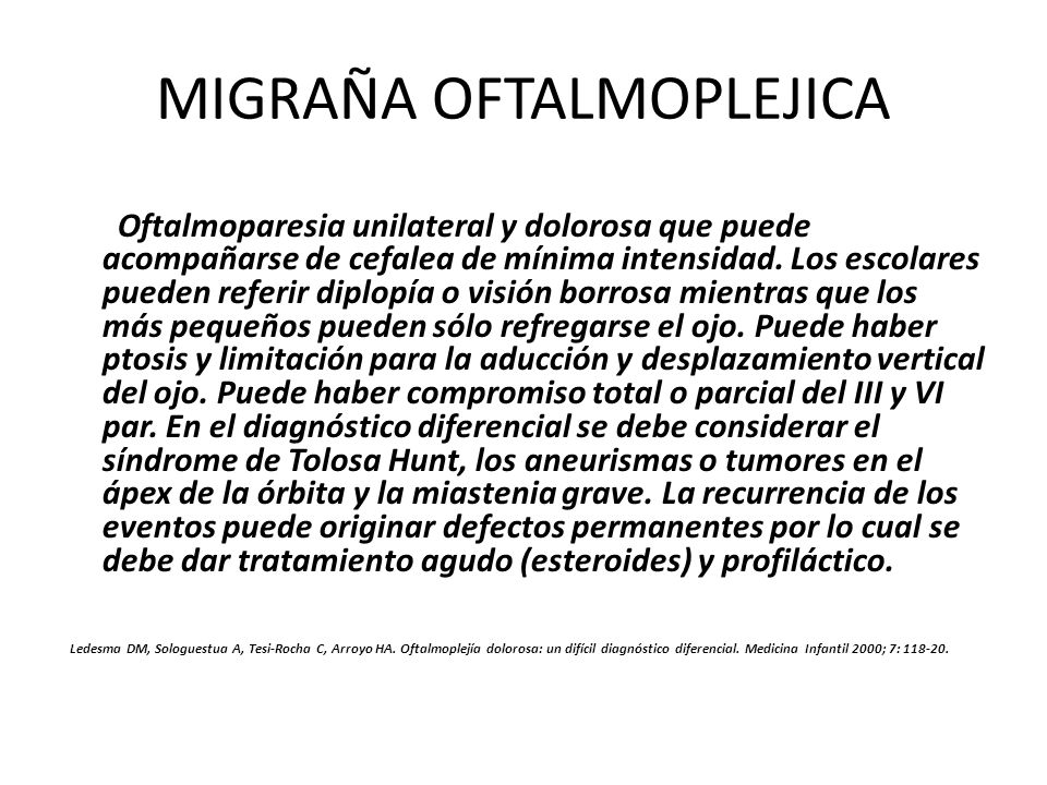 MIGRAÑA OFTALMOPLEJICA