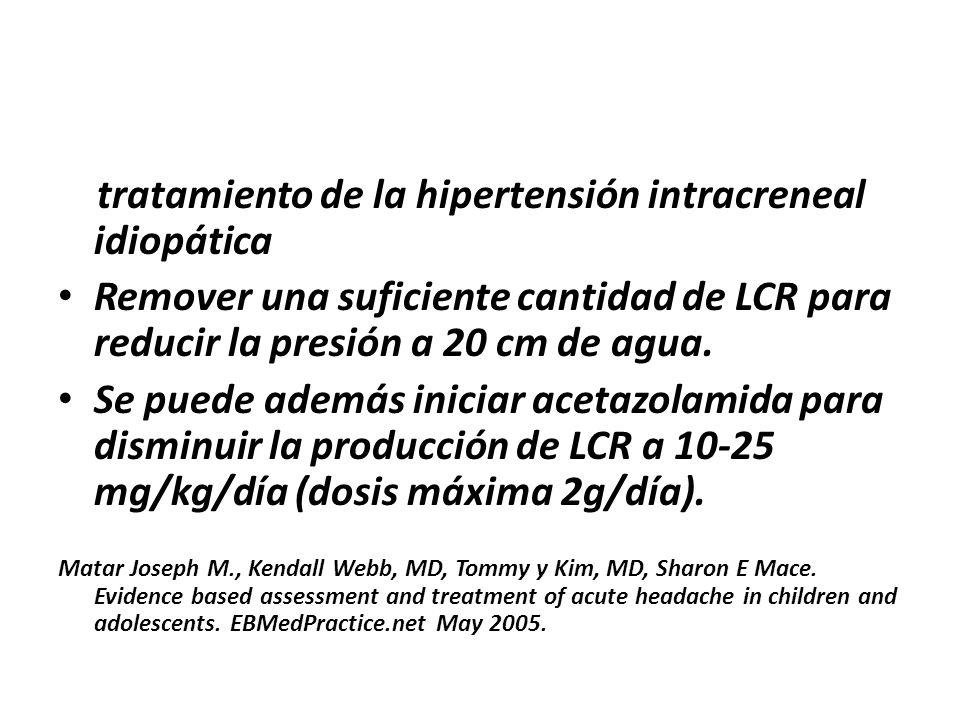 tratamiento de la hipertensión intracreneal idiopática