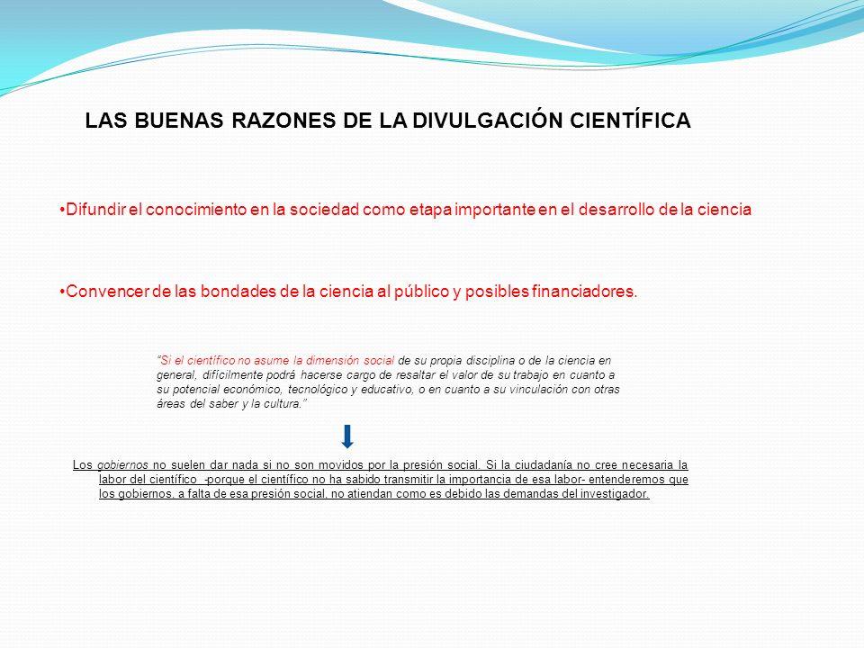 LAS BUENAS RAZONES DE LA DIVULGACIÓN CIENTÍFICA
