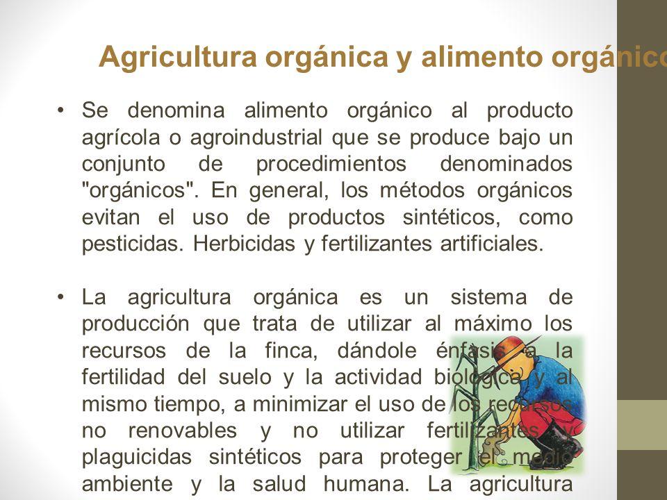 Agricultura orgánica y alimento orgánico