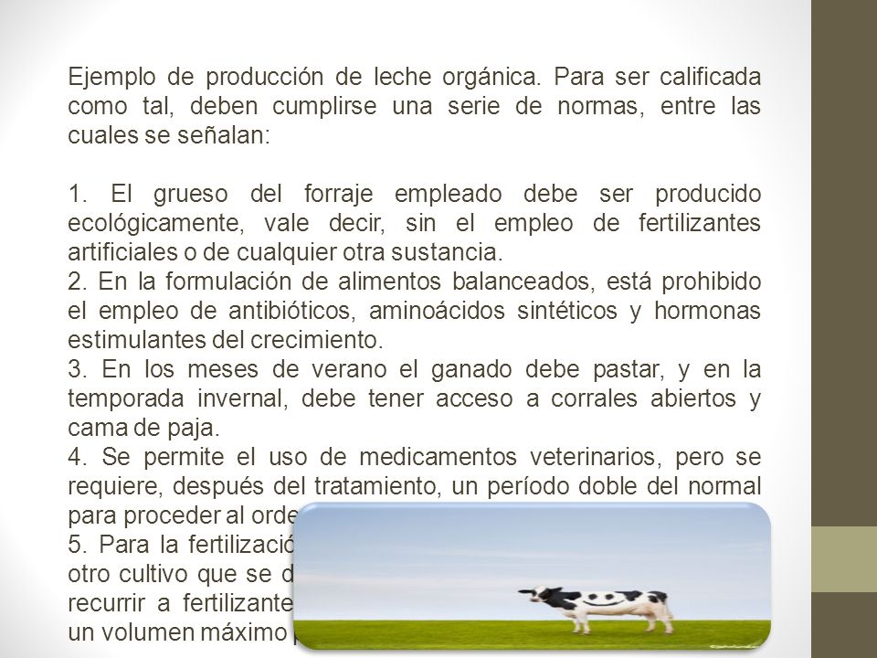 Ejemplo de producción de leche orgánica