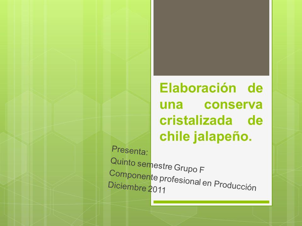 Elaboración de una conserva cristalizada de chile jalapeño.
