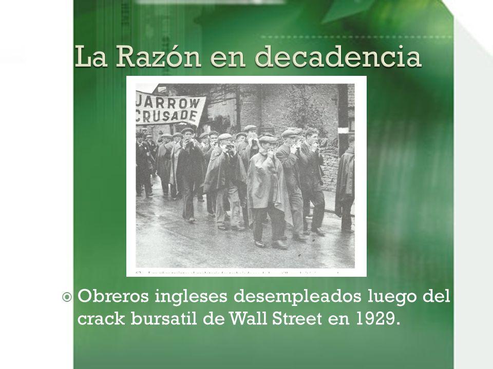 La Razón en decadencia Obreros ingleses desempleados luego del crack bursatil de Wall Street en 1929.