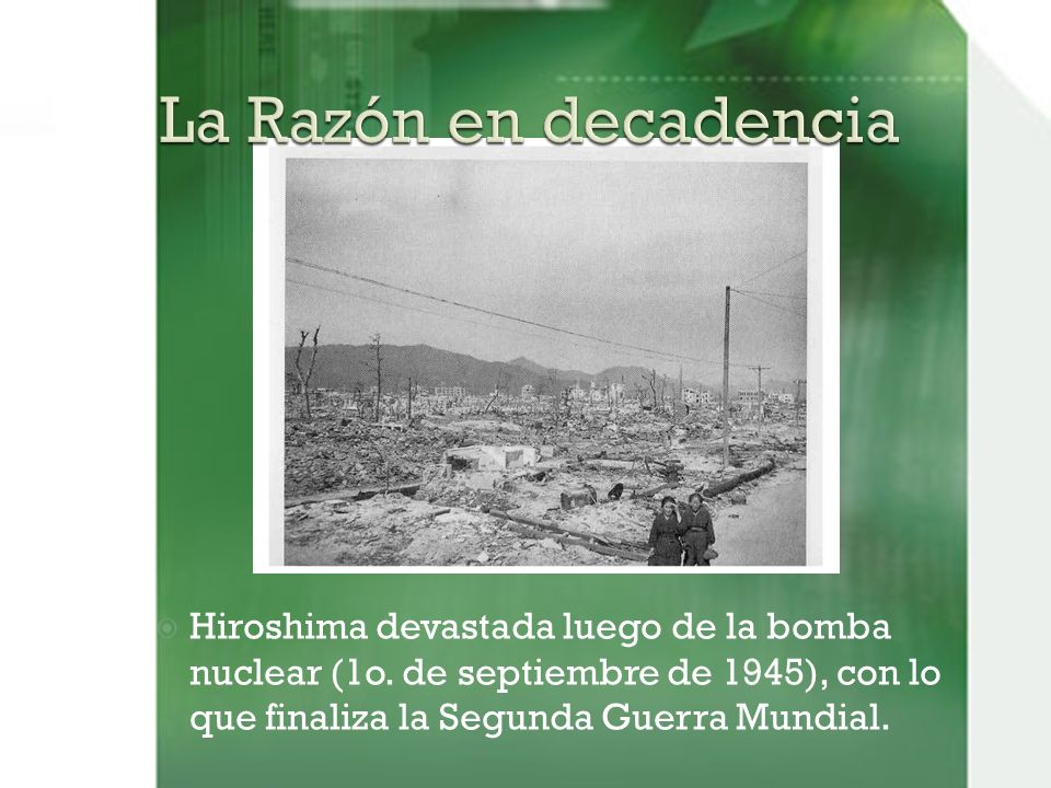 La Razón en decadencia Hiroshima devastada luego de la bomba nuclear (1o.