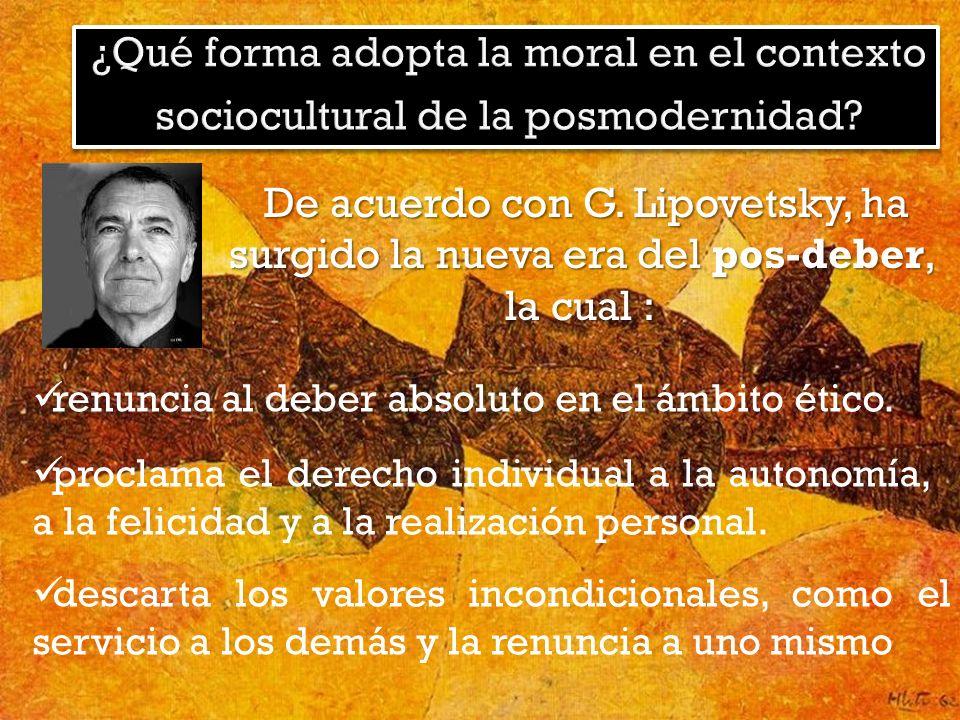 ¿Qué forma adopta la moral en el contexto sociocultural de la posmodernidad