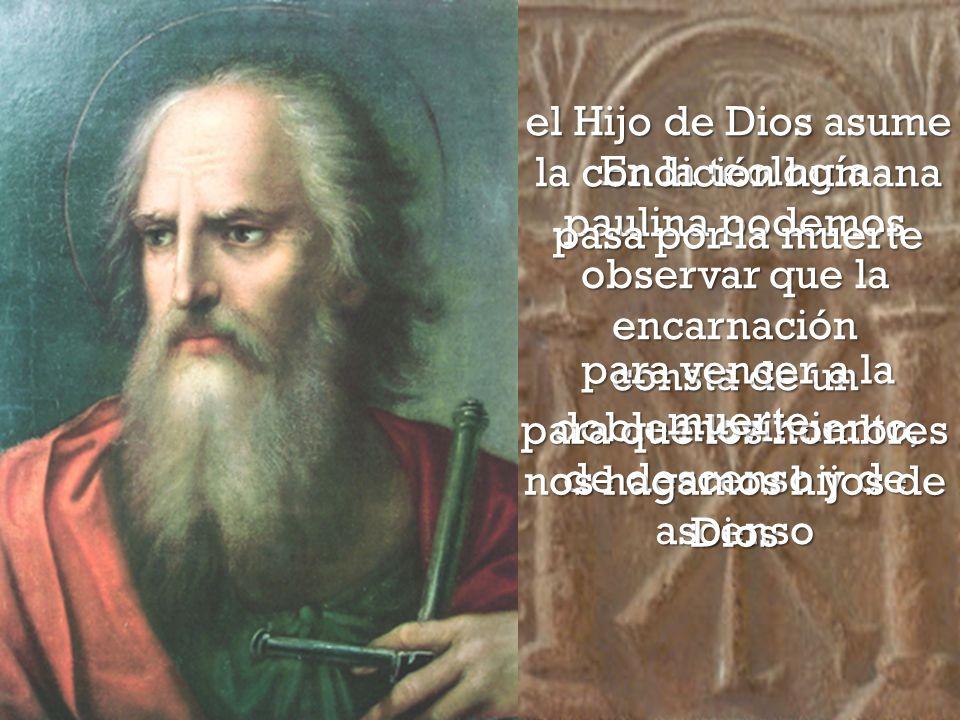 el Hijo de Dios asume la condición humana