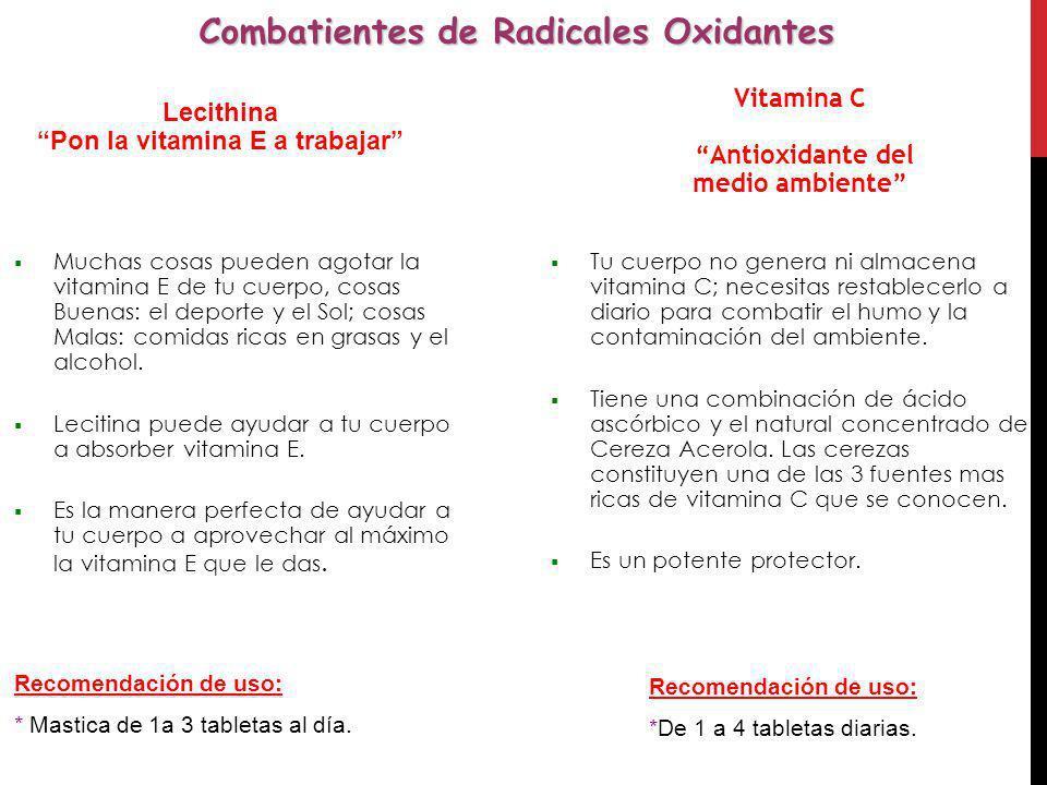 Combatientes de Radicales Oxidantes Pon la vitamina E a trabajar