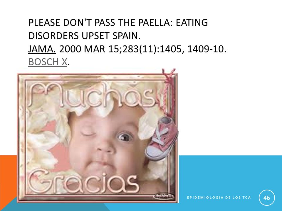 Please don t pass the paella: eating disorders upset Spain. JAMA