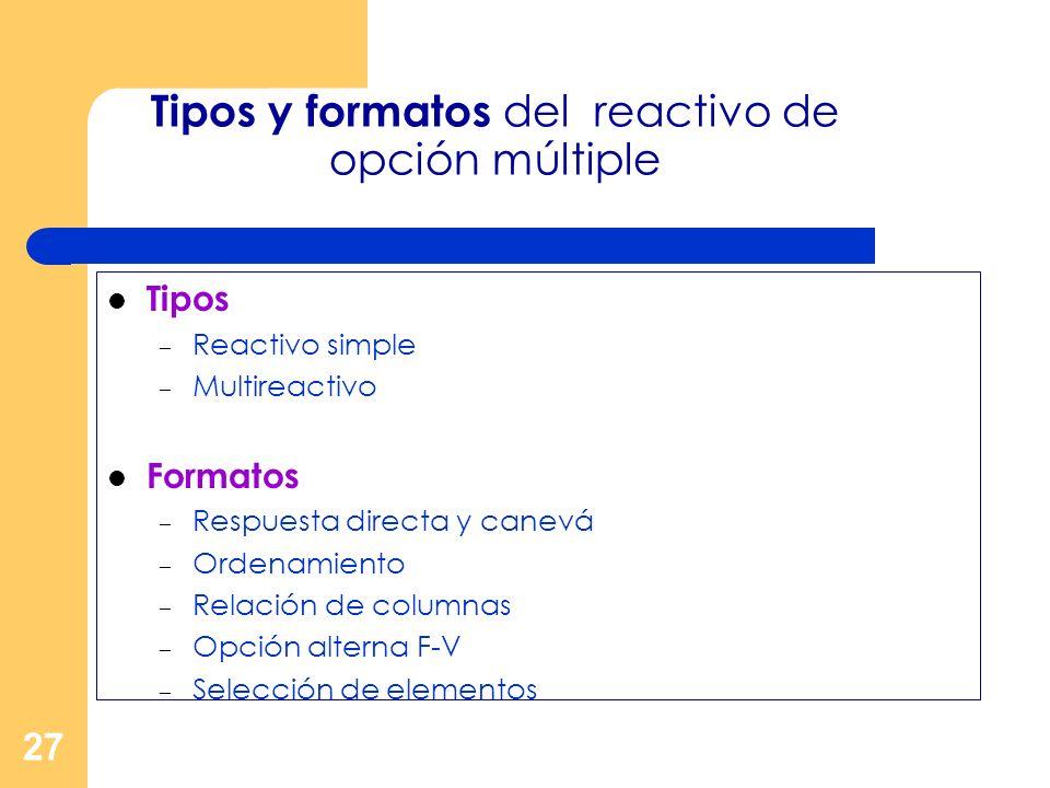 Tipos y formatos del reactivo de opción múltiple