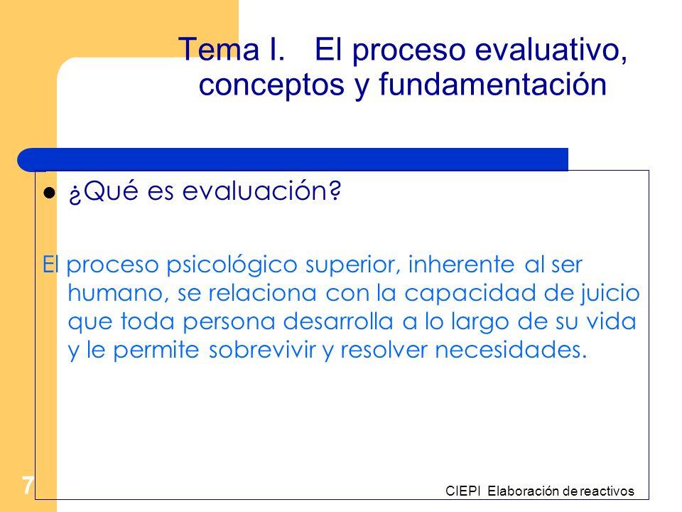 Tema I. El proceso evaluativo, conceptos y fundamentación