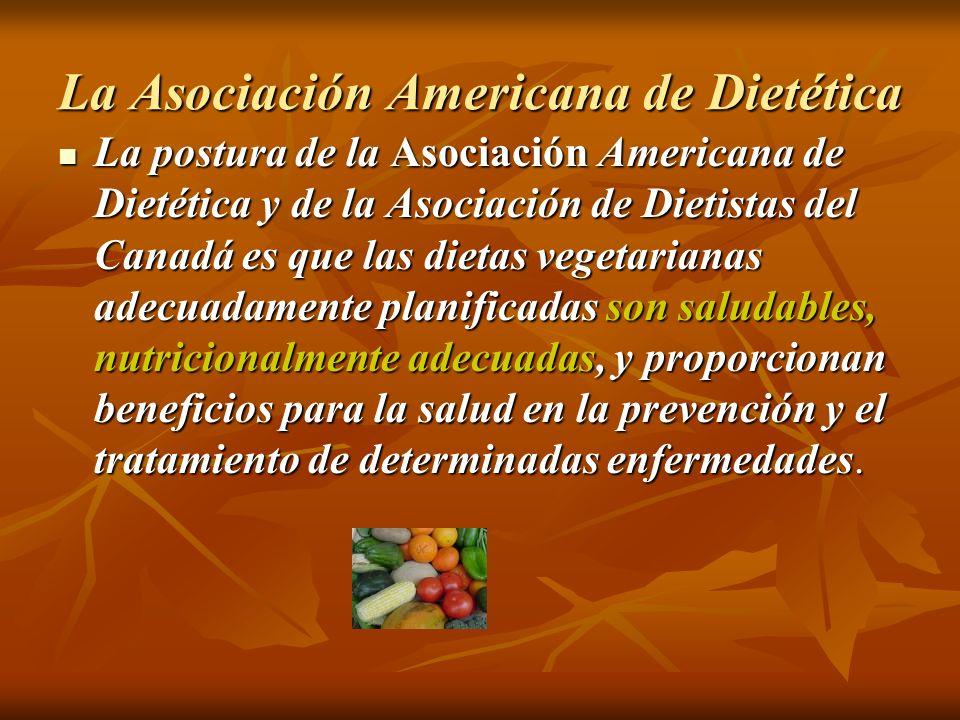 La Asociación Americana de Dietética