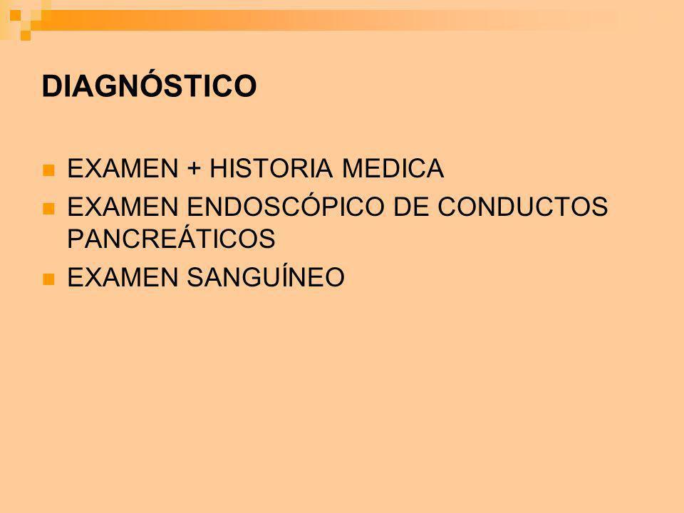 DIAGNÓSTICO EXAMEN + HISTORIA MEDICA