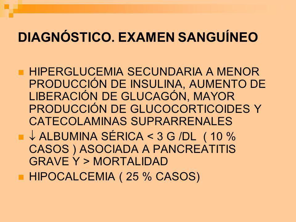 DIAGNÓSTICO. EXAMEN SANGUÍNEO