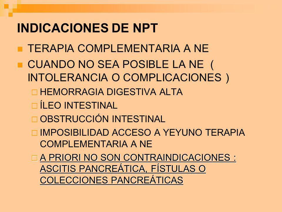 INDICACIONES DE NPT TERAPIA COMPLEMENTARIA A NE