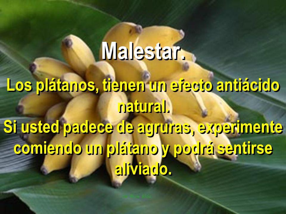 Malestar. Los plátanos, tienen un efecto antiácido natural