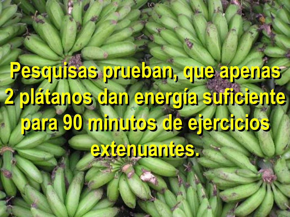 Pesquisas prueban, que apenas 2 plátanos dan energía suficiente para 90 minutos de ejercicios extenuantes.