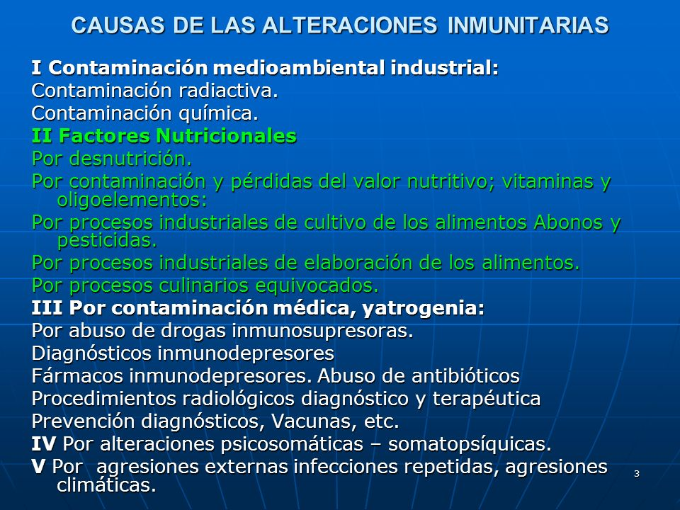 CAUSAS DE LAS ALTERACIONES INMUNITARIAS
