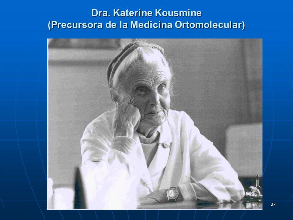 (Precursora de la Medicina Ortomolecular)