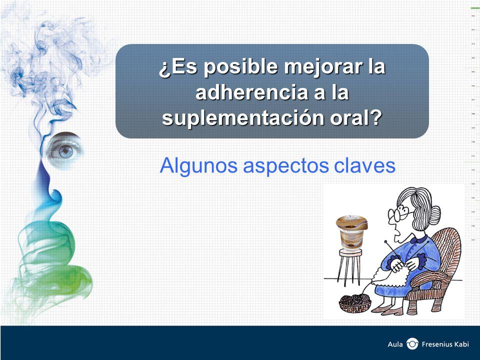 ¿Es posible mejorar la adherencia a la suplementación oral