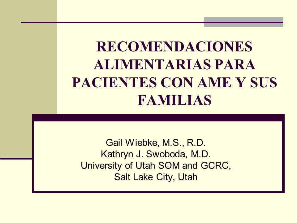 RECOMENDACIONES ALIMENTARIAS PARA PACIENTES CON AME Y SUS FAMILIAS