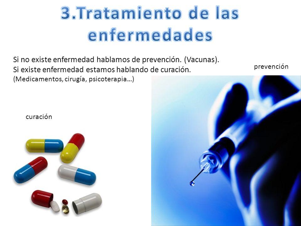 3.Tratamiento de las enfermedades
