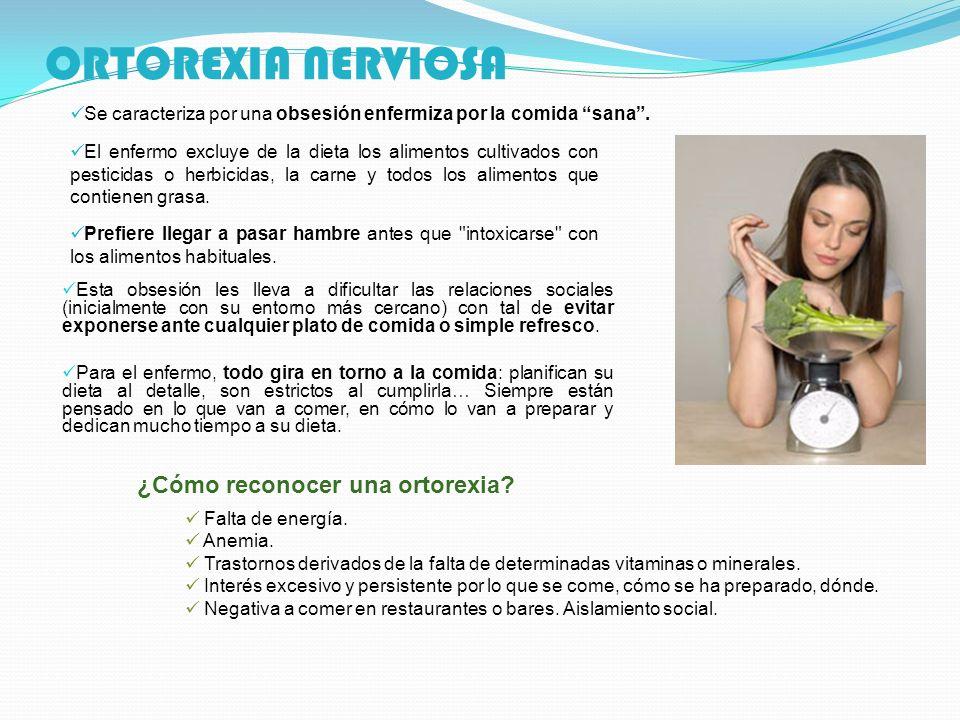ORTOREXIA NERVIOSA ¿Cómo reconocer una ortorexia