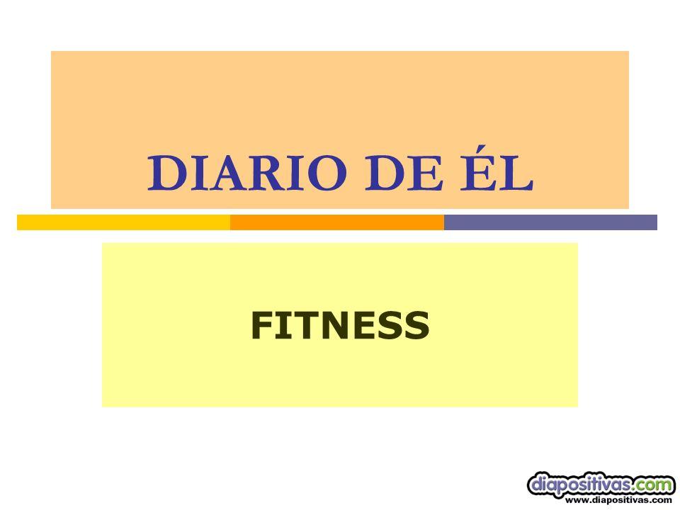 DIARIO DE ÉL FITNESS