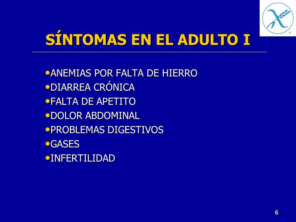 SÍNTOMAS EN EL ADULTO I ANEMIAS POR FALTA DE HIERRO DIARREA CRÓNICA