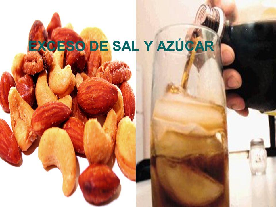 EXCESO DE SAL Y AZÚCAR